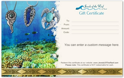 Made in hawaii jewelry art gift certificate any value jewels of the made in hawaii jewelry art gift certificate any value jewels of the reef by thresh yadclub Image collections